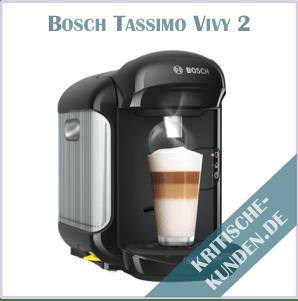 Bosch Tassimo Vivy 2 Erfahrungen